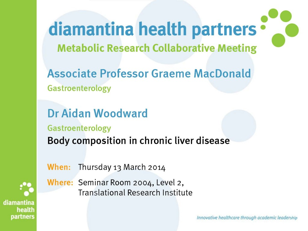 Diamantina Health Partners Metabolic Research Collaborative meeting  @ Translational Research Institute | Woolloongabba | Queensland | Australia